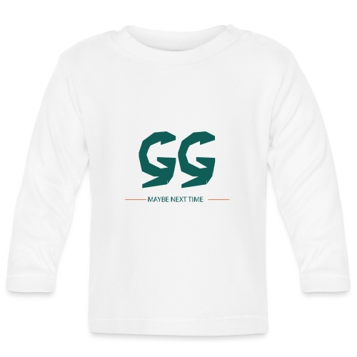 GG - MAYBE NEXT TIME - Baby Langarmshirt