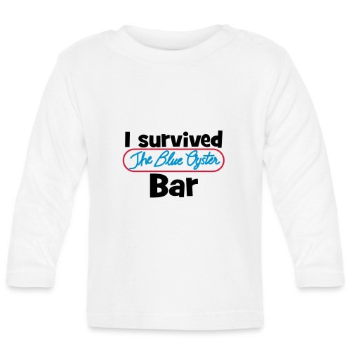 I survived the Blue Oyster Bar - Baby Langarmshirt