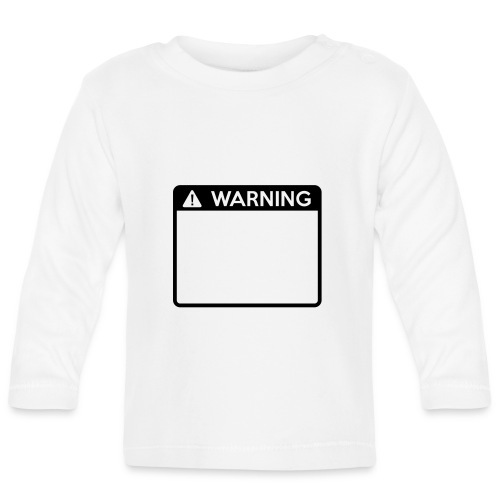 Warning Sign (1 colour) - Baby Long Sleeve T-Shirt