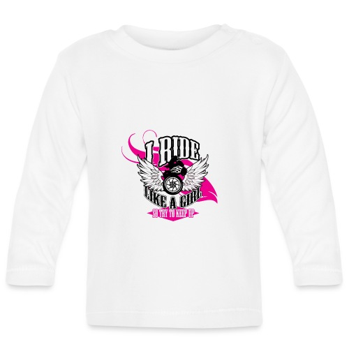 Kabes Ride Like a Girl T-Shirt - Baby Long Sleeve T-Shirt