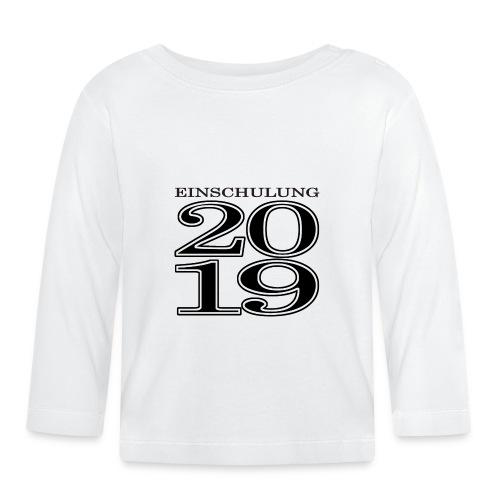Einschulung 2019 - Baby Langarmshirt