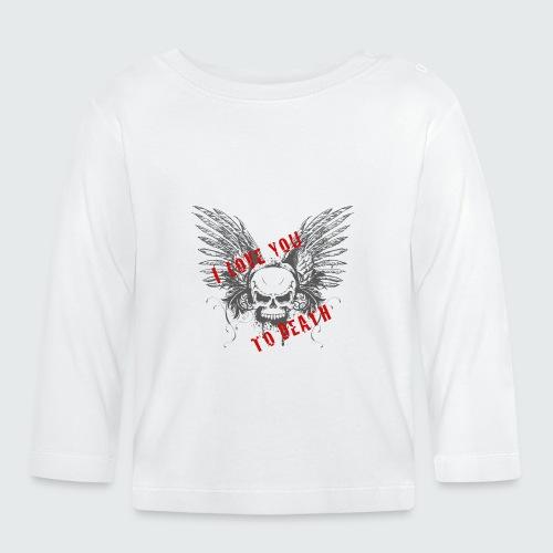 I Love You To Death - Maglietta a manica lunga per bambini