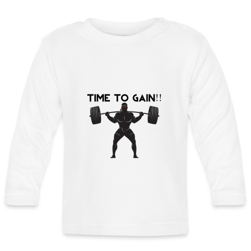 TIME TO GAIN! by @onlybodygains - Baby Long Sleeve T-Shirt