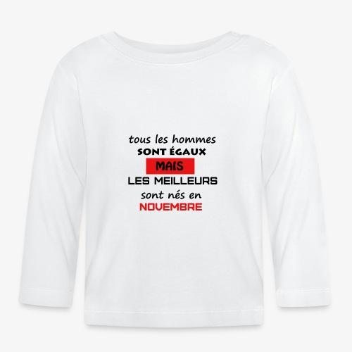 les meilleurs sont nés en novembre - T-shirt manches longues Bébé