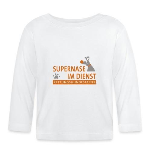 Supernase im Dienst - Baby Langarmshirt