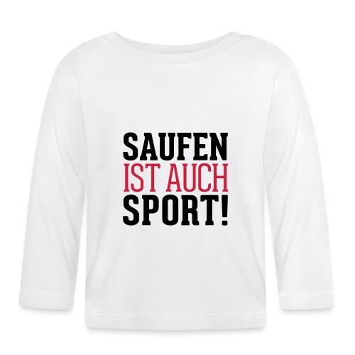 Saufen ist auch Sport! - Baby Langarmshirt