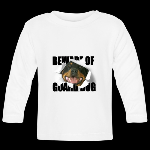 beware of guard dog - Baby Long Sleeve T-Shirt