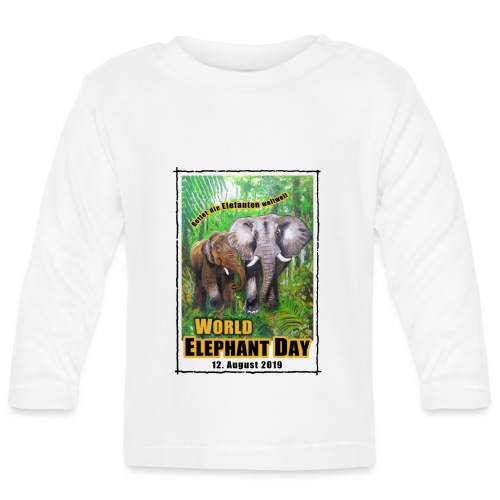 Welt-Elefanten-Tag 12. August 2019 - Baby Langarmshirt