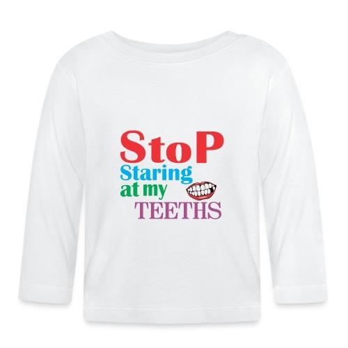 MY TEETHS - Baby Long Sleeve T-Shirt
