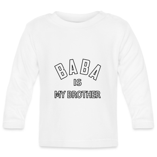Baba is my brother outline - T-shirt manches longues Bébé