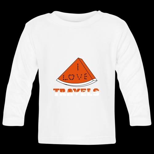 I LOVE TRAVELS FRUITS for life - Baby Long Sleeve T-Shirt
