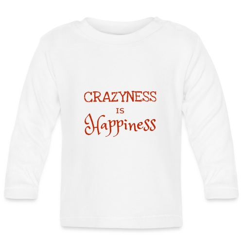 crazyness is hapiness - Baby Langarmshirt