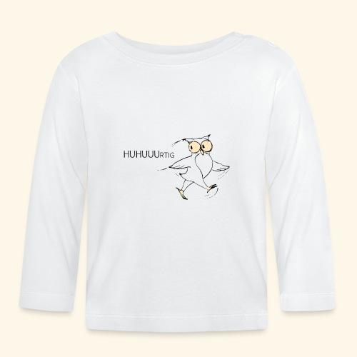 HUHUUUrtig - Baby Langarmshirt