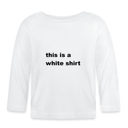 White shirt - Baby Langarmshirt