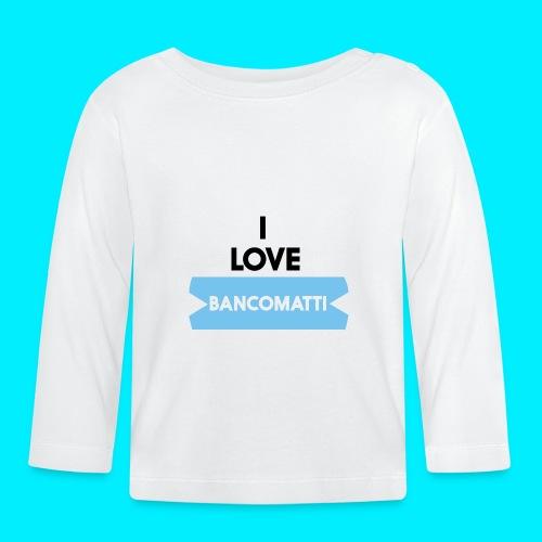 I LOVE BANCOMATTI VerNERA - Maglietta a manica lunga per bambini