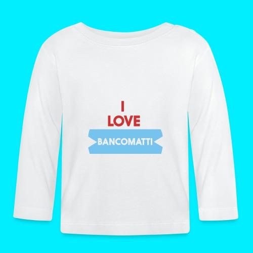 I LOVE BANCOMATTI VerROSSO - Maglietta a manica lunga per bambini