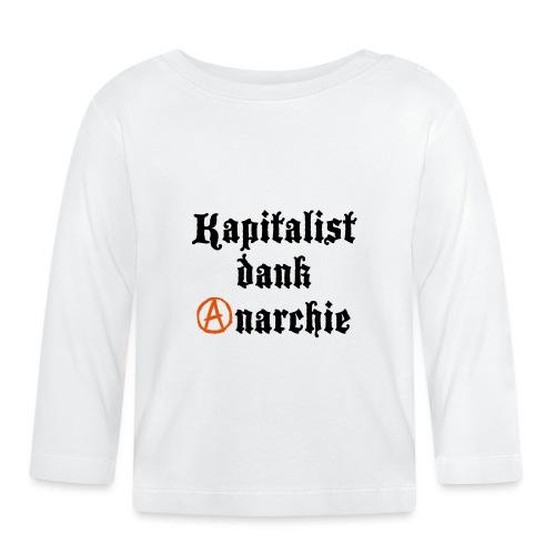 Kapitalist Dank Anarchie - Baby Langarmshirt