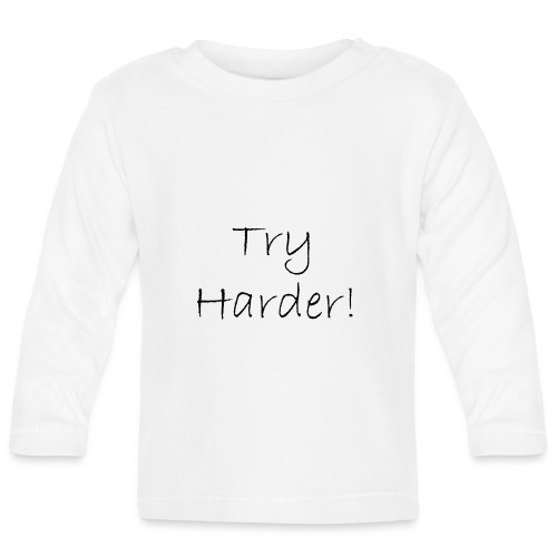 Try_Harder_B - Långärmad T-shirt baby
