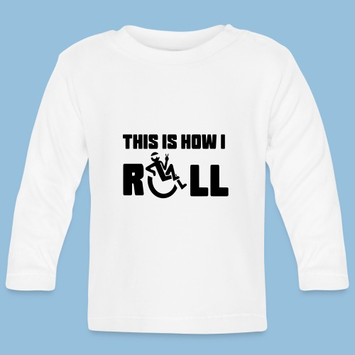This is how i roll 006 - T-shirt