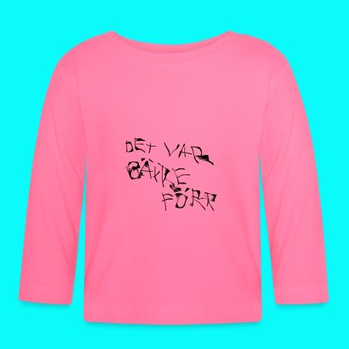 DET VAR BÄTTRE FÖR - J.A. T-SHIRT HERR - Långärmad T-shirt baby