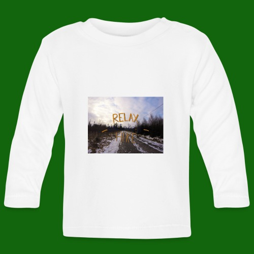 Relax and take a hike - Baby Long Sleeve T-Shirt