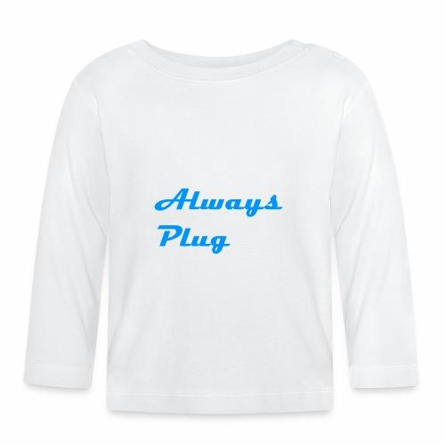 MattMonster Always Plug Merch - Baby Long Sleeve T-Shirt