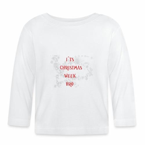 Christmas Week Bro!! - Långärmad T-shirt baby