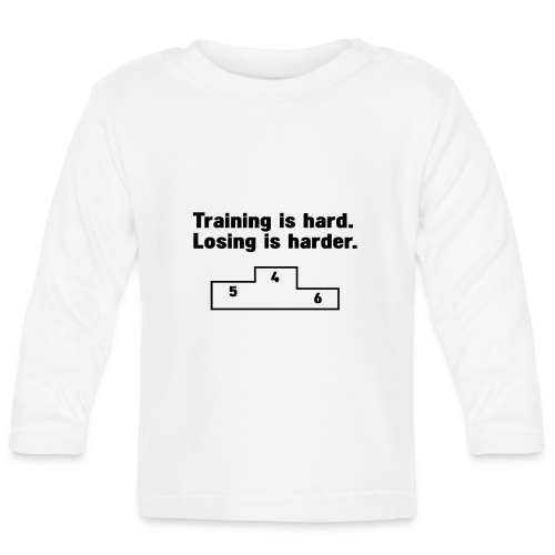 Training vs losing - Baby Long Sleeve T-Shirt