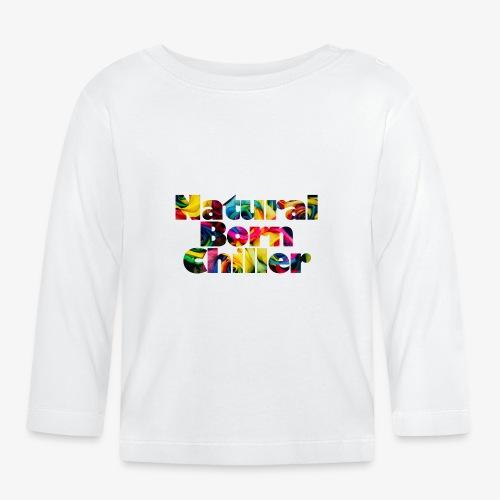 Natural Born Chiller - Baby Langarmshirt