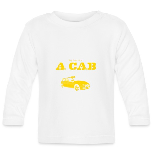 Hey Look It's A CAB - Baby Langarmshirt
