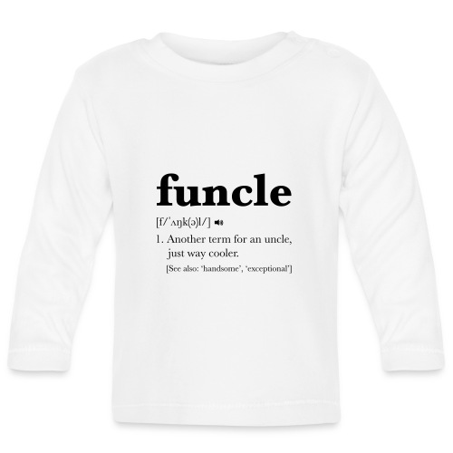 Funcle Dictionary Definition - Baby Long Sleeve T-Shirt