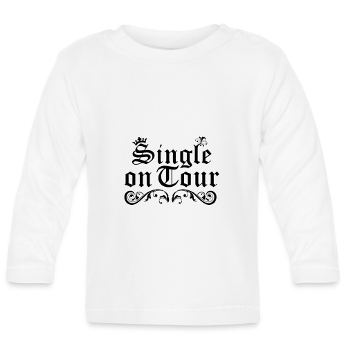 Single on Tour - Baby Langarmshirt