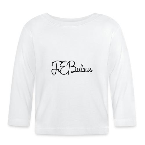 FEBulous Schreischrift - Baby Long Sleeve T-Shirt