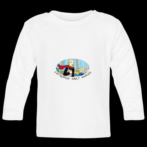 Fatherhood Badly Doodled - Baby Long Sleeve T-Shirt