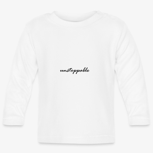unstoppable - Baby Langarmshirt