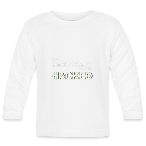 Cup Our Democracy Has Been Hacked #mr.robot - Baby Long Sleeve T-Shirt