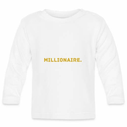 Millionaire. GOLD Edition - Baby Long Sleeve T-Shirt