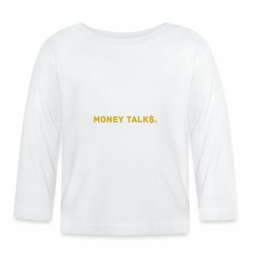 Millionaire. X Money Talk $ - Baby Long Sleeve T-Shirt