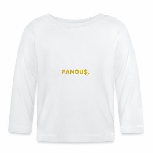 Millionaire. X Famou $. - Baby Long Sleeve T-Shirt