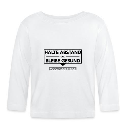 Halte ABSTAND und bleibe GESUND. www.sdShirt.de - Baby Langarmshirt