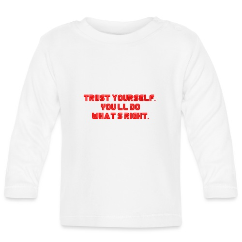 Trust yourself. You'll do what's right. #mrrobot - Baby Long Sleeve T-Shirt