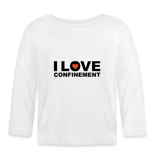 j aime le confinement - T-shirt manches longues Bébé