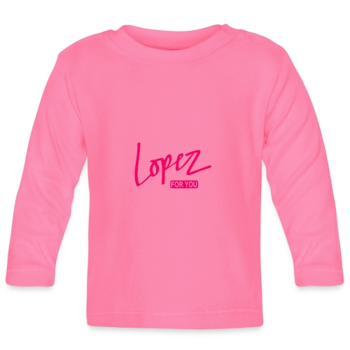 Lopez for you - Långärmad T-shirt baby