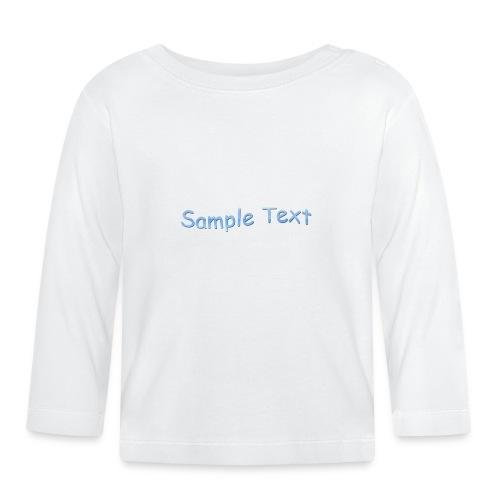 SAMPLE TEXT - Baby Long Sleeve T-Shirt