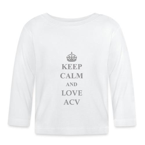 Keep Calm and Love ACV - Schriftzug - Baby Langarmshirt
