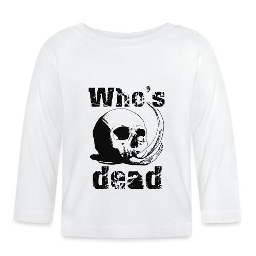 Who's dead - Black - Maglietta a manica lunga per bambini