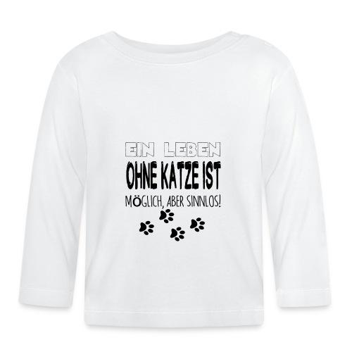 Katzen Katze Geschenk Katzenliebhaber Cat - Baby Langarmshirt