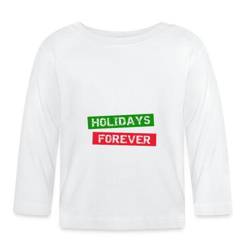 holidays forever - Baby Langarmshirt