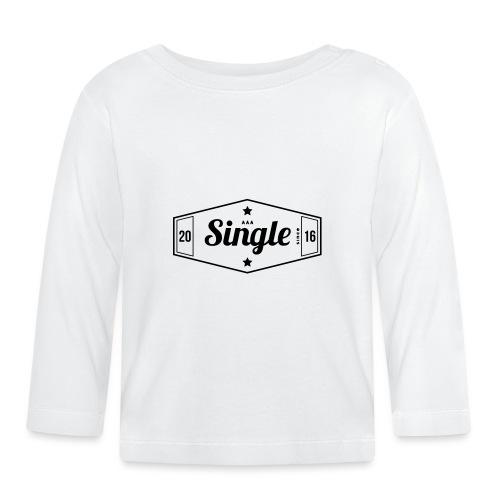 Single since 2016 - Vauvan pitkähihainen paita