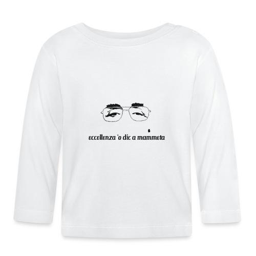 Eccellenza 'o dic a mammeta - Maglietta a manica lunga per bambini